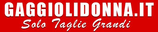 Gaggioli Donna Solo Taglie Grandi – Comode – Calibrate